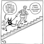 """Lucy is walking up a staircase, dragging her demon behind her. Speech bubbles with hearts, likes and upvotes are behind them, and the demon is trying to run towards them. The demon says, """"Quick! We've gotta go back to that thing they liked before!"""" Lucy says, """"Nope, c'mon. Gotta keep movin'."""""""