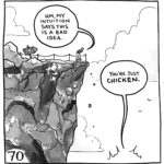 """Lucy is looking over the edge of a cliff. She says, """"My intuition says this is a bad idea."""" From off of the bottom of the page, the demon says, """"You're just CHICKEN."""""""
