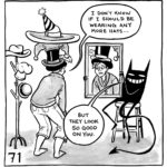"""Lucy is wearing a stack of hats and looking at herself in a mirror that the demon is holding up. She says, """"I don't know if I should be wearing any more hats..."""" The demon says, """"But they look so good on you."""""""