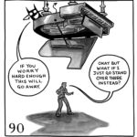 """The demon sits on top of a grand piano suspended upside down over the top of Lucy. The demon says, """"If you worry hard enough this will go away."""" Lucy says, """"Okay but what if I just go stand over there instead?"""""""