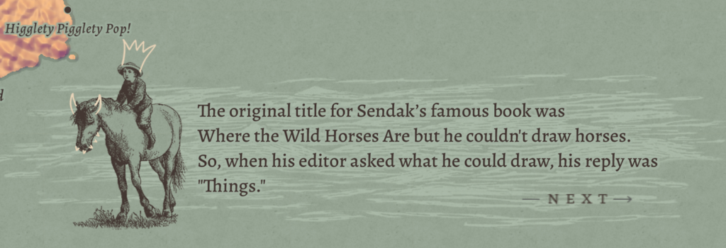A screenshot from A Sea of Books showing a drawing of a boy riding a horse. The text beside it says The original title of Sendak's famous book was Where the Wild Horses Are but he couldn't draw horses. So, when his editor asked what he could draw, his reply was Things.